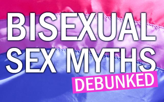 Bisexual Myths Debunked