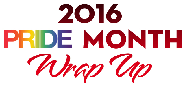 2016-Pride-Month-Wrap-Up-300