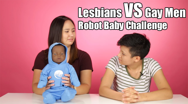 Lesbians VS Gay Men - Robot Baby Challenge
